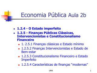 Economia P blica Aula 2b