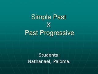 Simple Past  X  Past Progressive