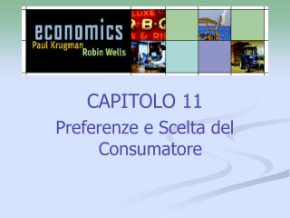 CAPITOLO 11 Preferenze e Scelta del Consumatore