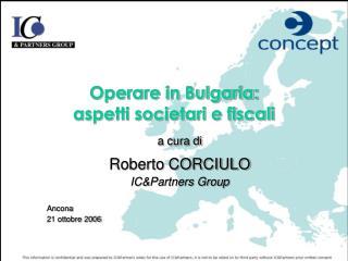 Operare in Bulgaria:  aspetti societari e fiscali