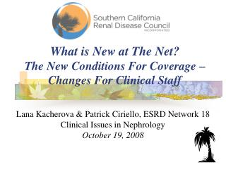 What is New at The Net  The New Conditions For Coverage   Changes For Clinical Staff