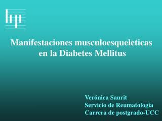 Manifestaciones musculoesqueleticas  en la Diabetes Mellitus