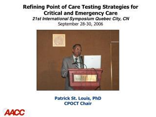Patrick St. Louis, PhD CPOCT Chair
