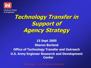 Technology Transfer in  Support of  Agency Strategy