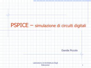 PSPICE   simulazione di circuiti digitali