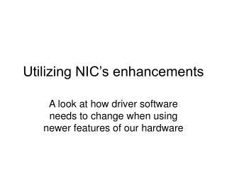 Utilizing NIC s enhancements