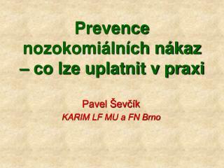 Prevence nozokomi ln ch n kaz   co lze uplatnit v praxi