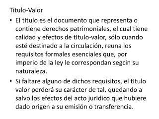 TITULOS VALORES  CHEQUE LETRA DE CAMBIO PAGAR  FACTURA CONFORMADA CERTIFICADO DE DEPOSITO Y WARRANT CONOCIMIENTO DE EMBA