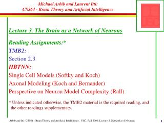 Michael Arbib and Laurent Itti:  CS564 - Brain Theory and Artificial Intelligence