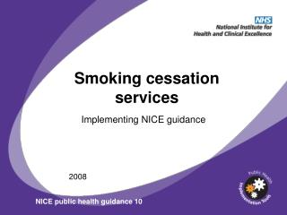 Smoking cessation services
