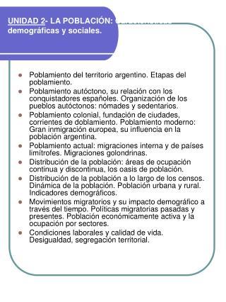 UNIDAD 2- LA POBLACI N: Caracter sticas demogr ficas y sociales.