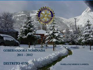 GOBERNADORA NOMINADA                 2011   2012  DISTRITO 4350