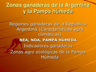 Zonas ganaderas de la Argentina y la Pampa h meda