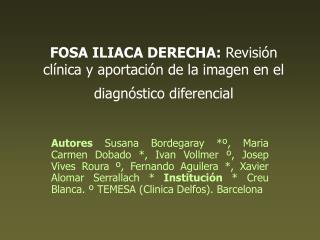 FOSA ILIACA DERECHA: Revisi n          cl nica y aportaci n de la imagen en el diagn stico diferencial