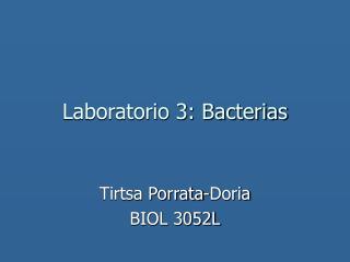 Laboratorio 3: Bacterias