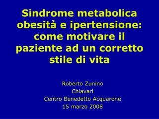 Sindrome metabolica obesit  e ipertensione: come motivare il paziente ad un corretto stile di vita