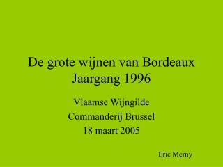 De grote wijnen van Bordeaux  Jaargang 1996
