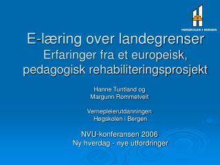 E-l ring over landegrenser Erfaringer fra et europeisk, pedagogisk rehabiliteringsprosjekt