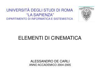 UNIVERSIT  DEGLI STUDI DI ROMA   LA SAPIENZA  DIPARTIMENTO DI INFORMATICA E SISTEMISTICA