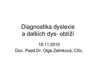 Diagnostika dyslexie a dal  ch dys- obt