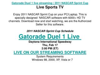 Gatorade Duel 1 live streaming | 2011 NASCAR Sprint Cup | Li
