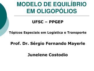 MODELO DE EQUIL BRIO EM OLIGOP LIOS