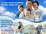 Is your family breathing healthy indoor air