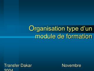 Organisation type d un module de formation
