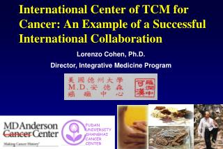 International Center of TCM for Cancer: An Example of a Successful International Collaboration