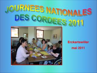 JOURNEES NATIONALES  DES CORDEES 2011