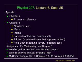 Physics 207, Lecture 6, Sept. 25