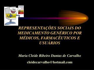 REPRESENTA  ES SOCIAIS DO MEDICAMENTO GEN RICO POR M DICOS, FARMAC UTICOS E USU RIOS