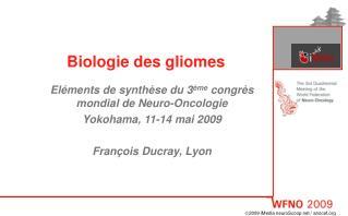 Biologie des gliomes