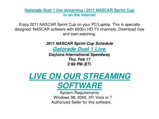 Gatorade Duel 1 live streaming | 2011 NASCAR Sprint Cup | tv