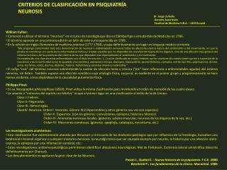 CRITERIOS DE CLASIFICACI N EN PSIQUIATR A NEUROSIS                                         Dr. Jorge Corbelle       Doce