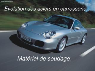 Evolution des aciers en carrosserie