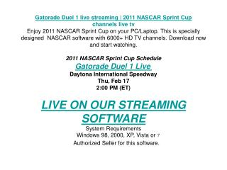 Gatorade Duel 1 live streaming | 2011 NASCAR Sprint Cup | ch