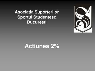 Asociatia Suporterilor  Sportul Studentesc Bucuresti