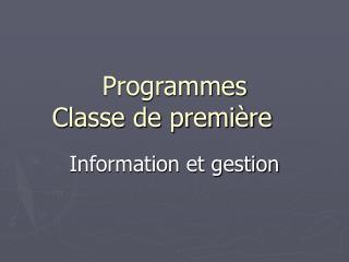 Programmes Classe de premi re