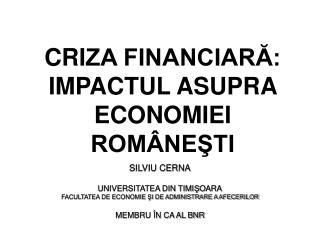 CRIZA FINANCIARA: IMPACTUL ASUPRA ECONOMIEI ROM NESTI