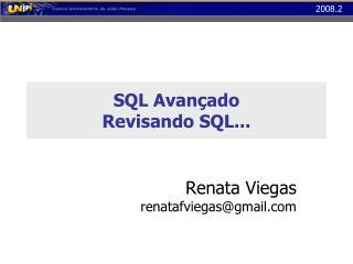 SQL Avan ado Revisando SQL...