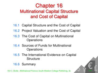 Chapter 16 Multinational Capital Structure  and Cost of Capital