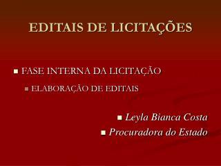 EDITAIS DE LICITA  ES