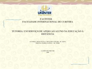 FACINTER FACUDADE INTERNACIONAL DE CURITIBA ESPECIALIZA