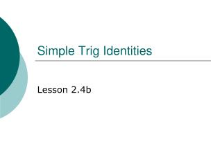 Simple Trig Identities