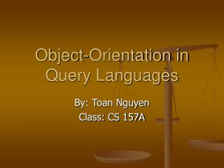 Object-Orientation in Query Languages