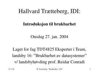 Hallvard Tr tteberg, IDI:
