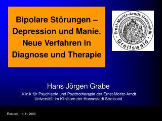 Bipolare St rungen   Depression und Manie. Neue Verfahren in Diagnose und Therapie