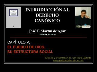 CAP TULO V: EL PUEBLO DE DIOS.  SU ESTRUCTURA SOCIAL