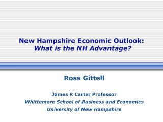 New Hampshire Economic Outlook:  What is the NH Advantage